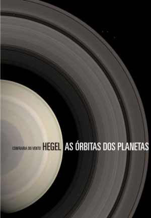 HEGEL - AS ÓRBITAS DOS PLANETAS